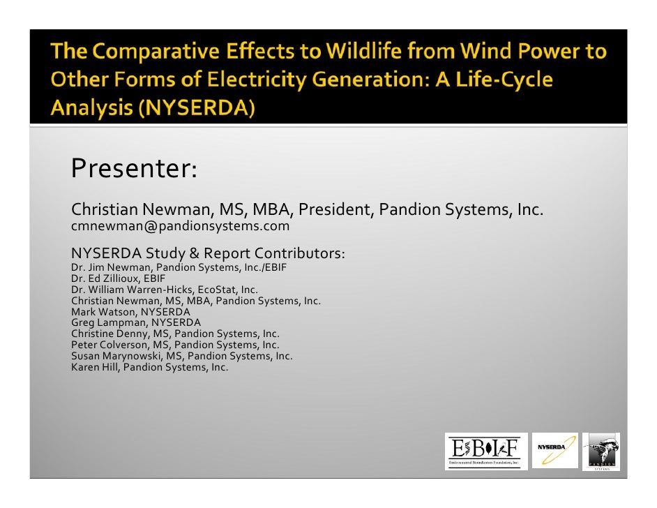 Presenter:ChristianNewman,MS,MBA,President,PandionSystems,Inc.cmnewman@pandionsystems.comNYSERDAStudy&ReportCon...