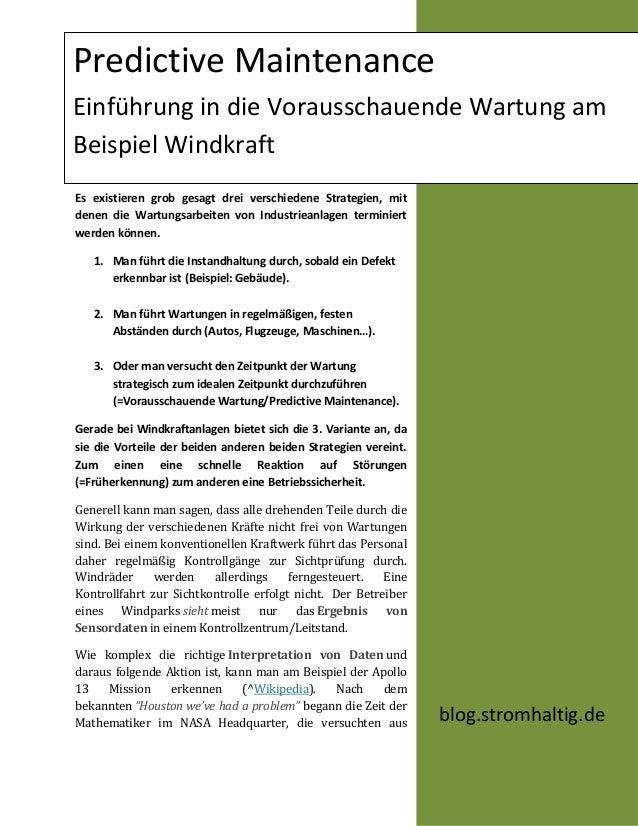 Predictive MaintenanceEinführung in die Vorausschauende Wartung amBeispiel WindkraftEs existieren grob gesagt drei verschi...
