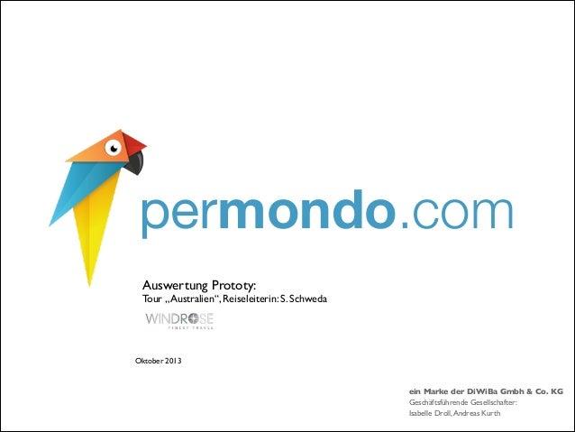 "permondo.com Auswertung Prototy:     Tour ""Australien"", Reiseleiterin: S. Schweda   Oktober 2013  ein Marke der DiWiBa ..."