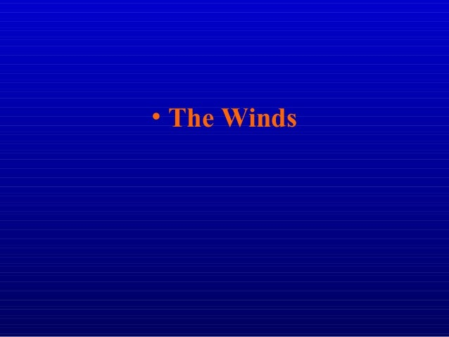 • The Winds