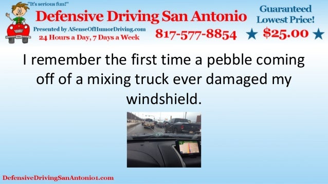 Defensive Driving San Antonio >> Windshield Care Tips