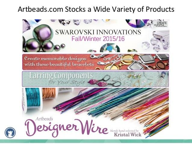 Artbeads.com  Stocks  a  Wide  Variety  of  Brands