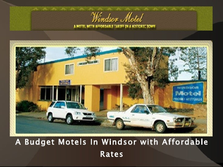 A Budget Motels In Windsor with Affordable Rates