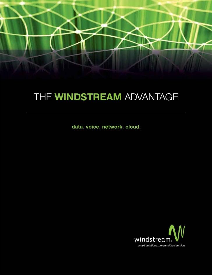 THE WINDSTREAM ADVANTAGE
