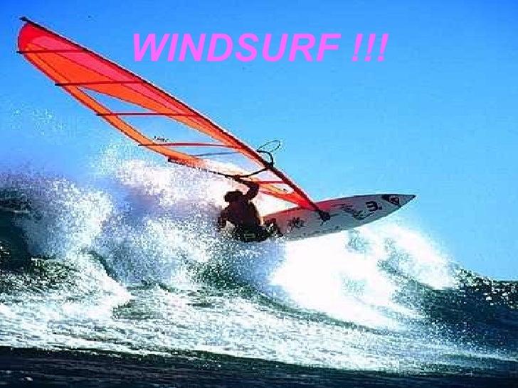 WINDSURF !!!