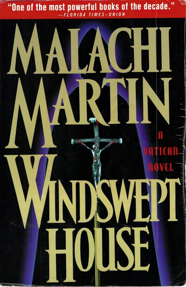 Windswept house malachi martin one of the most powerful books of the decade fandeluxe Images