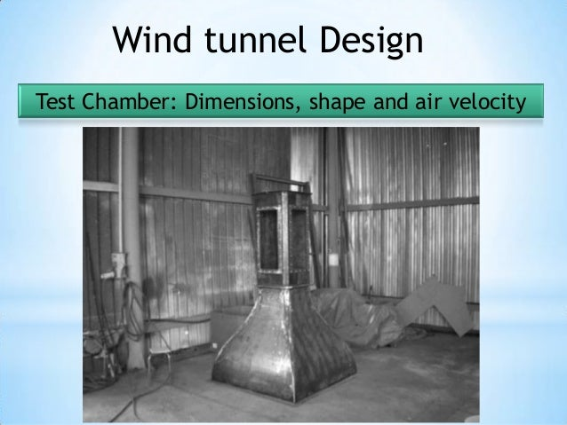 wind tunnel design thesis Quiet wind tunnel design by christopher john vincent a thesis presented to the graduate and research committee oflehigh university in candidacy for the degree of.