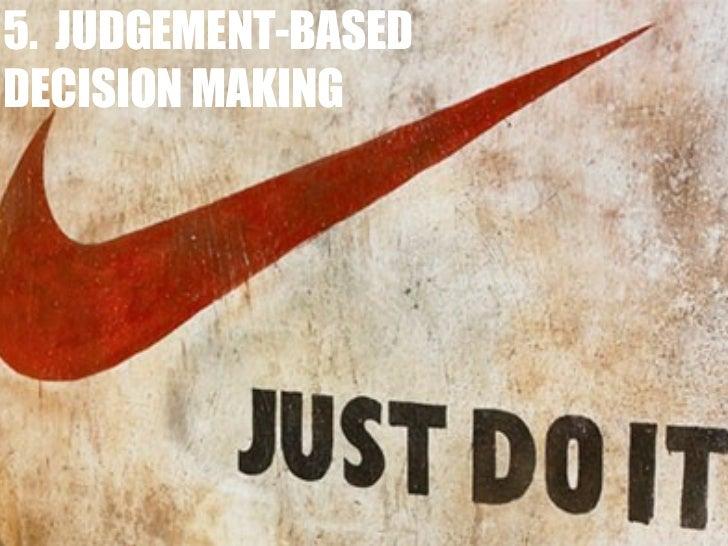 5.  JUDGEMENT-BASED DECISION MAKING
