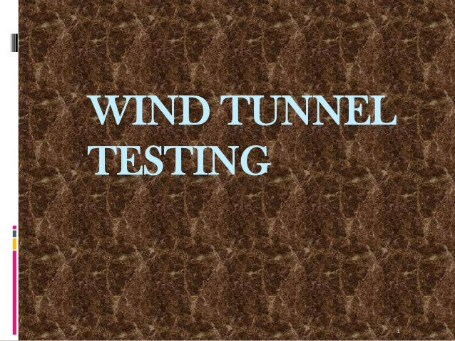 1WIND TUNNELTESTING
