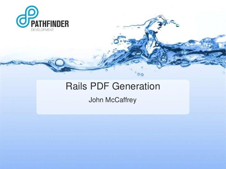 Rails PDF Generation John McCaffrey
