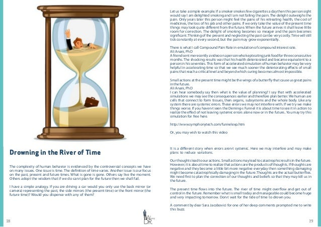 1918 Drowning in the River of Time The complexity of human behavior is evidenced by the controversial concepts we have on ...
