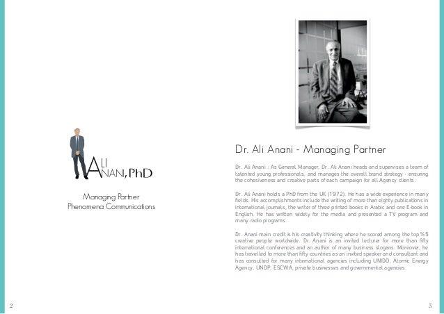 32 Managing Partner Phenomena Communications Dr. Ali Anani - Managing Partner Dr. Ali Anani : As General Manager, Dr. Ali ...