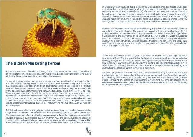 76 The Hidden Marketing Forces Nature has a treasure of hidden marketing forces. They are to be uncovered or made use of. ...