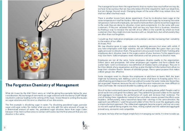 98 The Forgotten Chemistry of Management What do I mean by the title? Don›t worry as I shall be giving few examples below ...