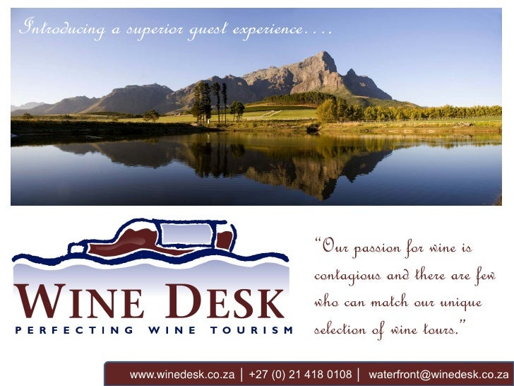 "Introducing a superior guest experience….                                               ""Our passion for wine is          ..."