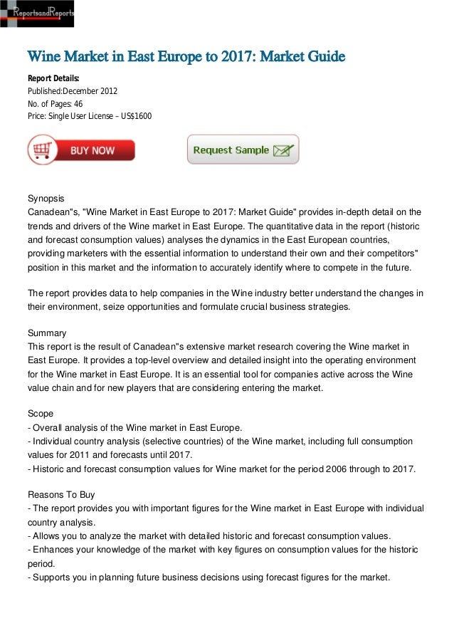 Wine Market in East Europe to 2017: Market GuideReport Details:Published:December 2012No. of Pages: 46Price: Single User L...