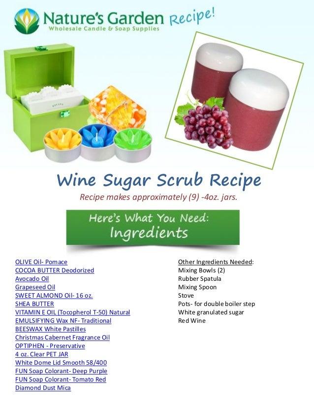 Wine sugar scrub recipe