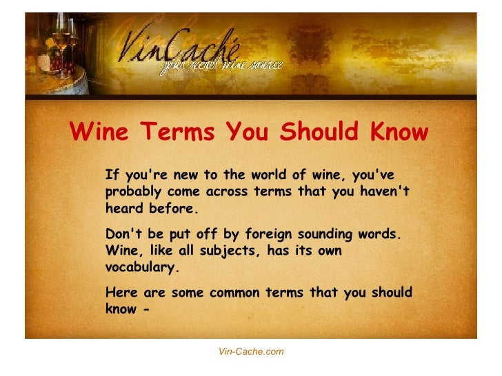 If you're new to the world of wine, you've probably come across terms that you haven't heard before. Don't be put off by f...