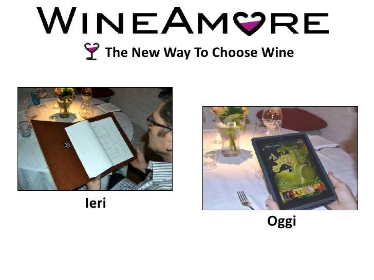 The New Way To Choose WineIeri                         Oggi