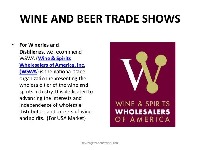 Why Wine And Beer Trade Shows Are Vital For Your Wine Beverage Spir