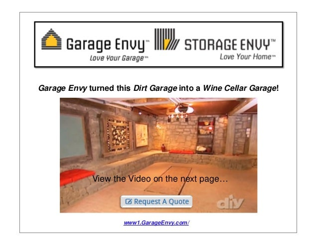 A wine cellar garage conversion by garage envy for Garage wine cellar