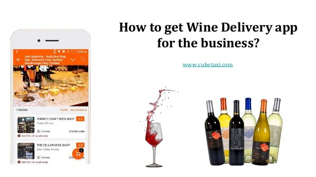 How to get Wine Delivery app for the business? www.cubetaxi.com