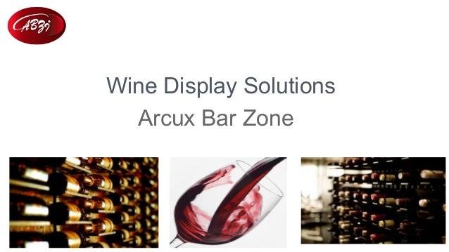 Wine Display Solutions Arcux Bar Zone