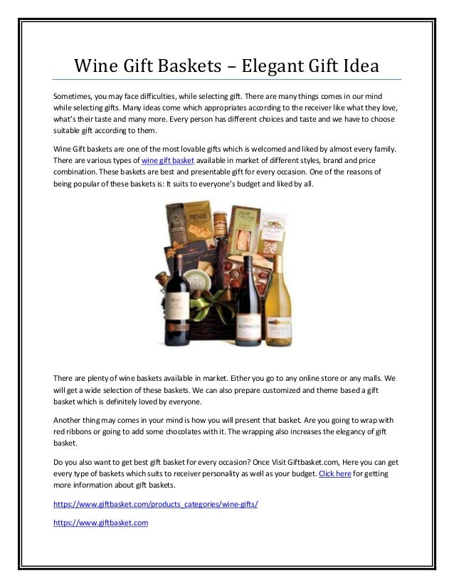 Wine Gift Baskets – Elegant Gift IdeaSometimes, you may face difficulties, while selecting gift. There are many things com...