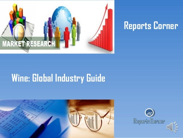 Reports Corner  Wine: Global Industry Guide  RC