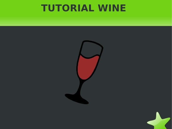 TUTORIAL WINE