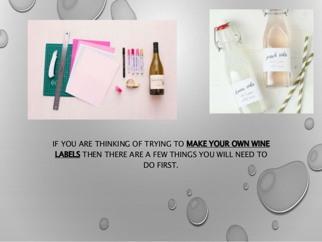 Wine label for How to print your own labels at home