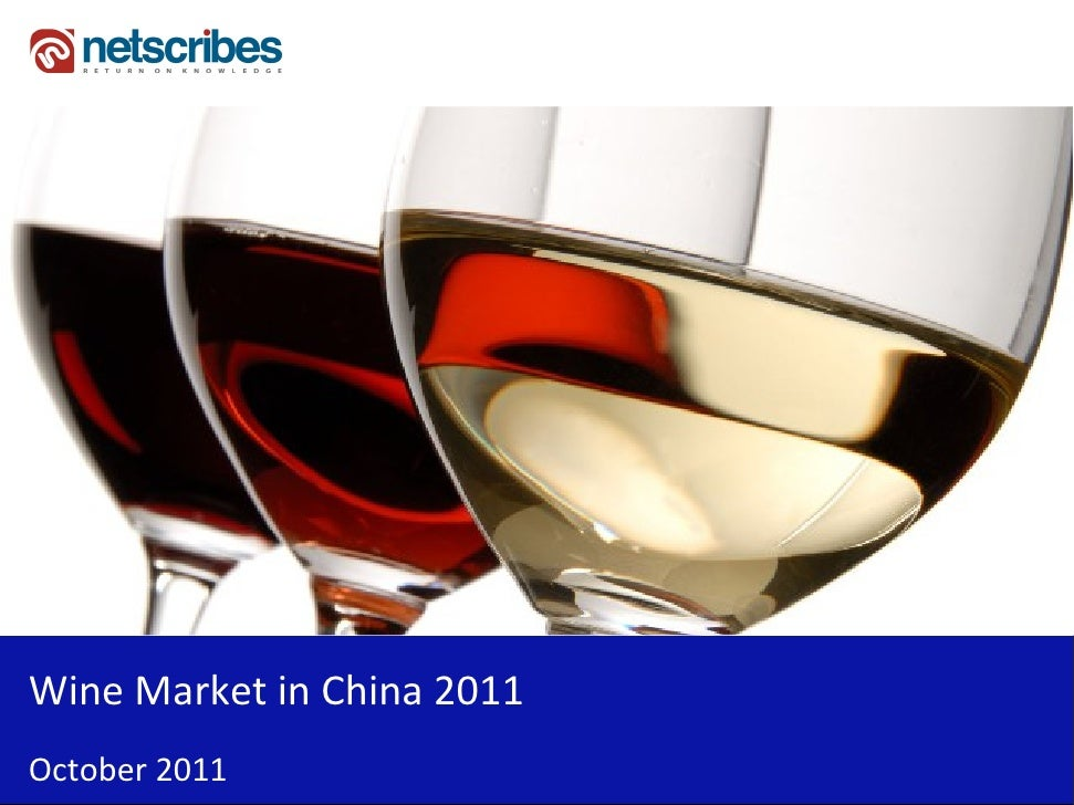 Wine Market in China 2011October 2011