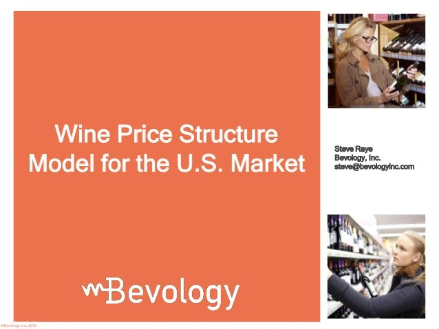 Wine Price Structure Model for the U S  Market