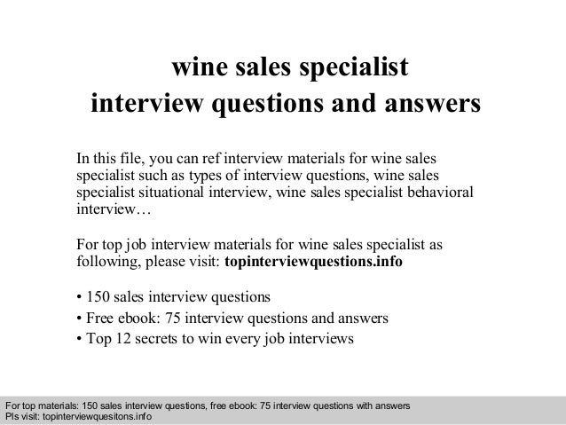 wine sales specialist  interview questions and answers  In this file, you can ref interview materials for wine sales  spec...