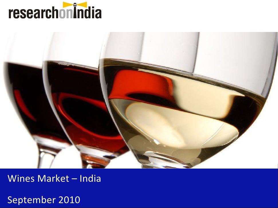 Wines Market – India September 2010