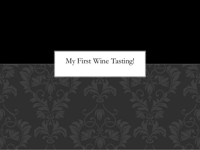 My First Wine Tasting!