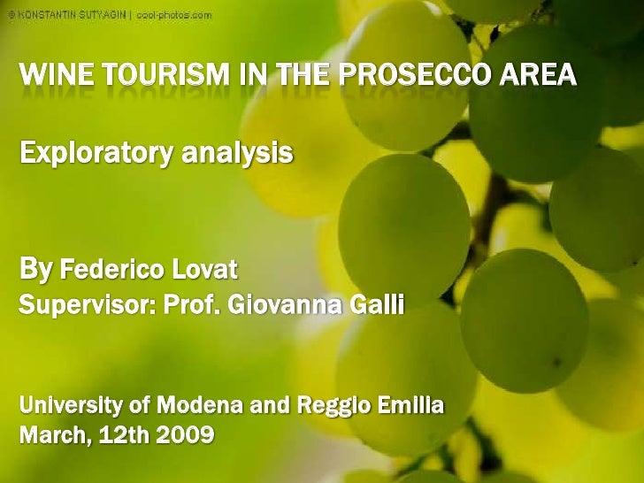 Wine Tourism In The Prosecco Area