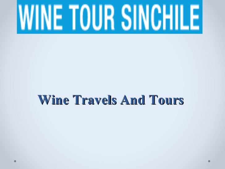 Wine Travels And Tours