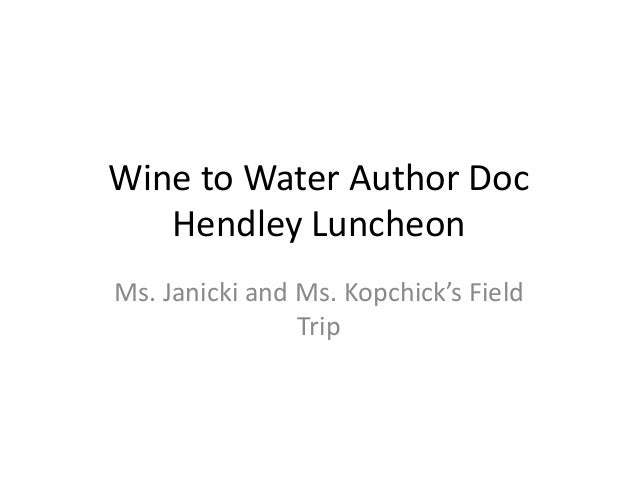 Wine to Water Author Doc Hendley Luncheon Ms. Janicki and Ms. Kopchick's Field Trip