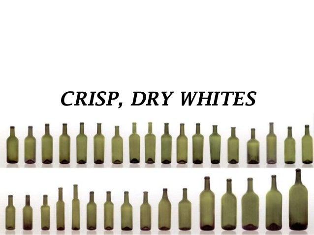 CRISP, DRY WHITES