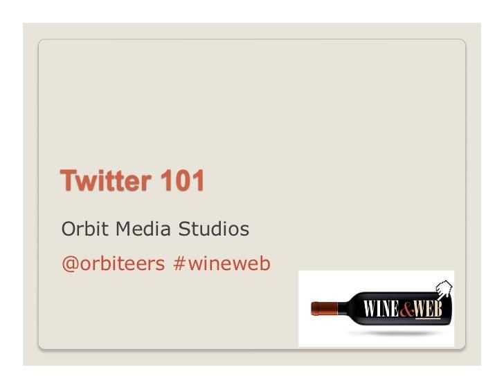 Orbit Media Studios@orbiteers #wineweb