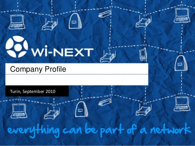 Company Profile Turin, September 2010