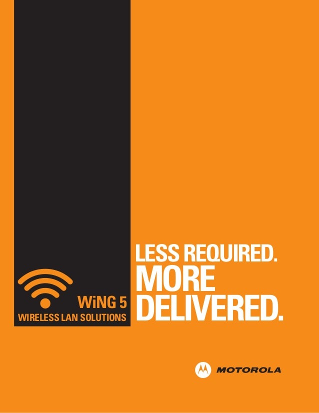 LESS REQUIRED.  MORE WiNG 5 DELIVERED.  WIRELESS LAN SOLUTIONS
