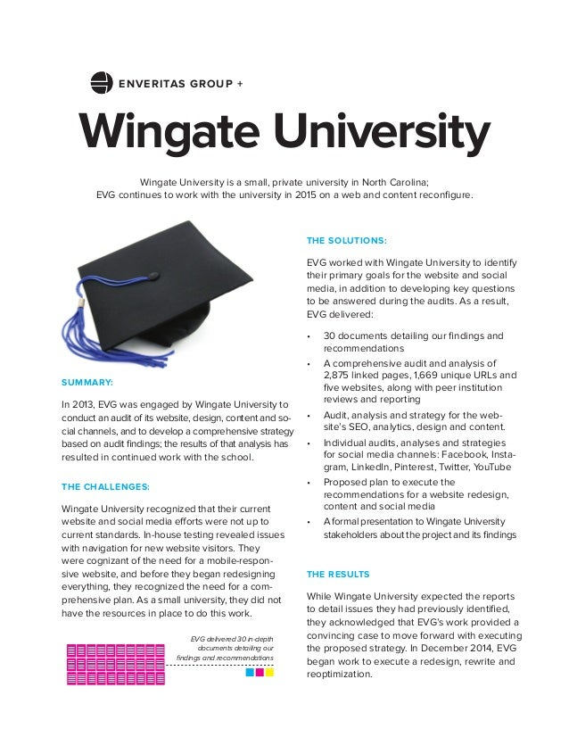 Wingate University THE SOLUTIONS: EVG worked with Wingate University to identify their primary goals for the website and s...