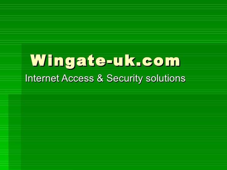 Wingate-uk.com Internet Access & Security solutions