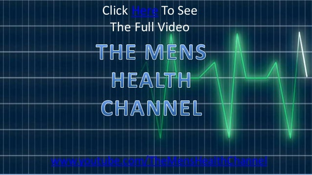 videowww.youtube.com/TheMensHealthChannelClick Here To SeeThe Full Video