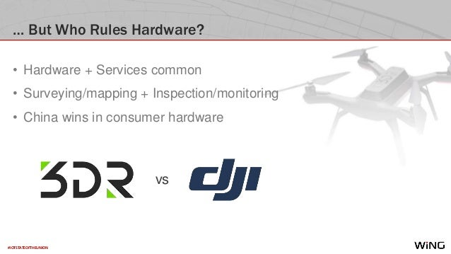 #IOTSTATEOFTHEUNION … But Who Rules Hardware? • Hardware + Services common • Surveying/mapping + Inspection/monitoring • C...