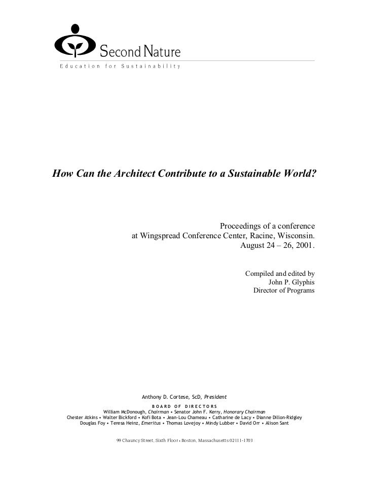 How Can the Architect Contribute to a Sustainable World?                                                        Proceeding...
