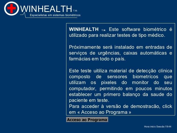 19:44 Acceso ao Programa WINHEALTH  T.M.   Este software biométrico é utilizado para realizar testes de tipo médico. Próxi...