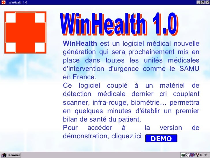 10:15 WinHealth 1.0 WinHealth  est un logiciel médical nouvelle génération qui sera prochainement mis en place dans toutes...